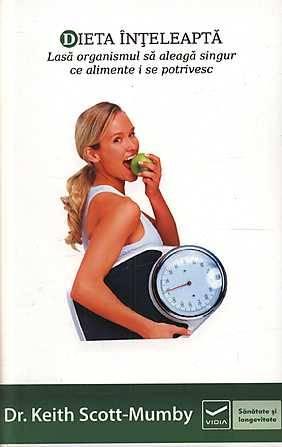 Dieta inteleapta – Keith Scott-Mumby (recenzie)