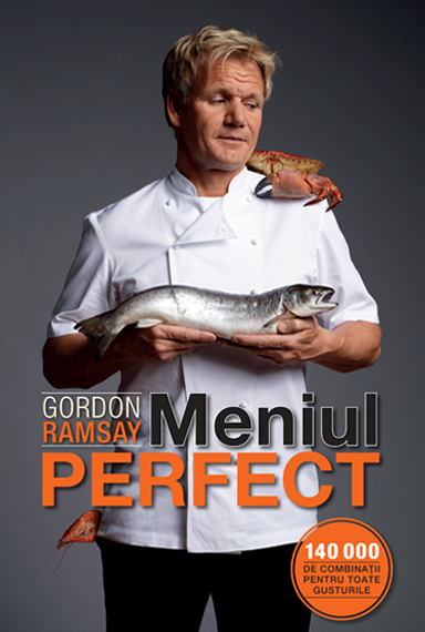Meniul Perfect – Gordon Ramsey (recenzie)
