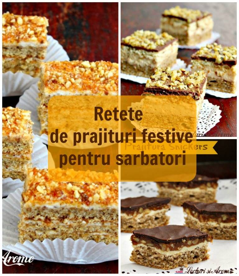 Top 15 retete de prajituri festive pentru sarbatori