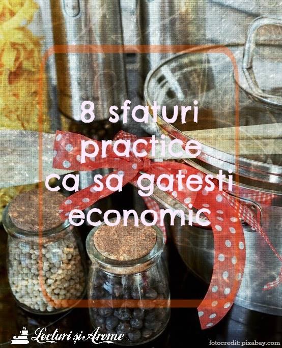 Cum sa gatesti economic. 8 sfaturi practice
