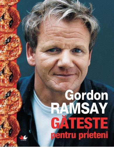 Gordon Ramsay gătește pentru prieteni